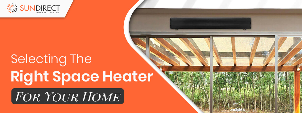 Selecting The Right space Heater For Your Home