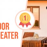 Tips for Selecting The Best Outdoor Infrared Heater